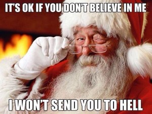 Santa won't send you to hell