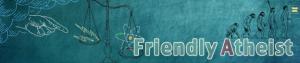Friendly Atheist banner