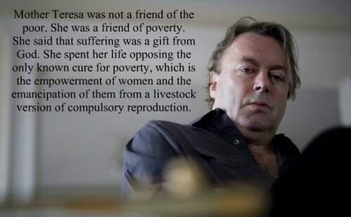 Christopher Hitchens quote about Mother Teresa.
